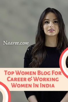 Looking for the top women blogs? Naaree is one of the best women's blogs in India. If you're looking for strong women blogs to follow, this is the best mom blog for work at home moms. This professional women blog is also a career woman blog and working woman blog with career tips and home business ideas for work from home moms in India #womenblogs #momblogs #careerwoman #workathomemom #workfromhome #careers #homebusiness Job Career, Career Advice, Business Ideas, Business Women, Career Counseling, Mom Advice, Pregnancy Workout, Professional Women, Work From Home Moms