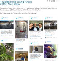 #TCYF15 live –der Echtzeit-Report vom Touristikcamp Young Future » Tourismuszukunft: Institut für eTourismus Live, Future, Tourism, Viajes, Future Tense