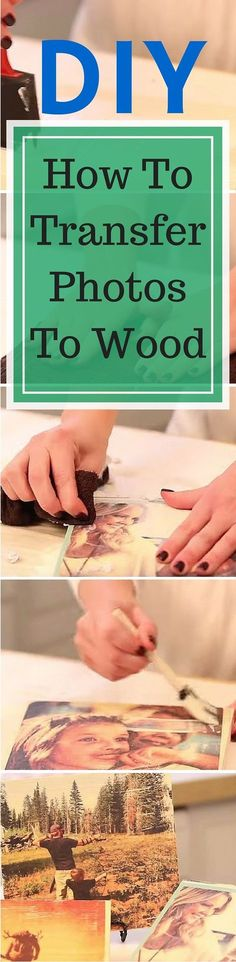 Easy Way To Transfer Photos To Wood.