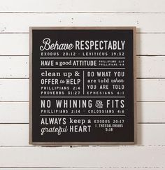 This wall sign features a set of rules that Ellie and her husband Chris came up with for their home. The rules worked so well for their family that she wanted to share them with other families so they