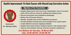 """Webinar On """"Quality Improvement: Fix Root Causes with Closed-Loop Action"""". For more details and registration- Health And Safety, Presentation, Action, Group Action"""