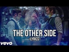 The Greatest Showman - The Other Side (Lyric Video) HD - YouTube