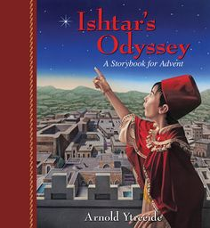Ishtar's Odyssey is a delightful story for the whole family during the #Advent season.