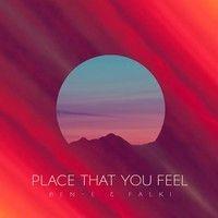 Ben-E & Falki - Place That You Feel (Original Mix) by Ben-E & Falki on SoundCloud