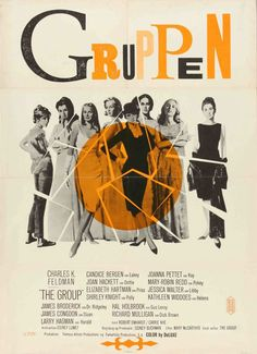 Danish poster for THE GROUP (Sidney Lumet, USA, 1966) Designer: Bevoe Poster source: Illustraction Gallery