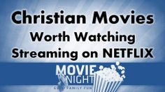 Watch these Christian movies streaming on Netflix Netflix Family Movies, Good Movies On Netflix, Christian Films, Christian Videos, Film Story, Movies Worth Watching, Biblical Inspiration, Family Night, I Love Reading