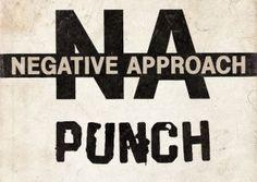 NEGATIVE APPROACH (USA) + PUNCH (USA) + NO TURNING BACK + SSS (UK) E.V.A (Zo. 14 oktober 2012)