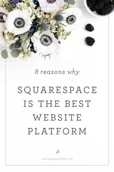 8 REASONS WHY SQUARESPACE IS THE BEST WEBSITE PLATFORM   August + White I have had many years of experience building websites, and the best platform by far is Squarespace. From their easy to use interface, security, and no maintenance required platform, I not only use this myself, but recommend it to my clients. Here are the primary reasons why I believe Squarespace is the best website platform.