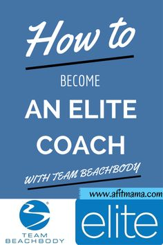 How to become an elite coach with Beachbody 2014