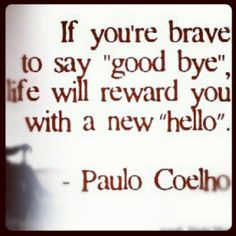 """Theres always a reason for a goodbye , only you yourself will know that reason.But with that goodbye opens a door to a new life that awaits you.A new smile to greet you with a new """"hello""""."""