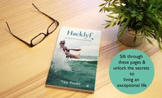 Workbook where you can help yourself with notes and action plans after each life lesson. A mélange of stories inspired by real-life events and short write-ups which will leave you #inspired. #motivation #invinciblepublishers #hacklyf #selfhelpbook #life #preorder #amazon