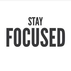 Stay Focused Quotes, Focus Quotes, Daily Quotes, Quotes To Live By, Life Quotes, Car Quotes, Growth Quotes, Wisdom Quotes, Short Words Of Wisdom