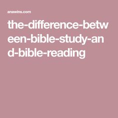 the-difference-between-bible-study-and-bible-reading