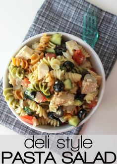 easy deli style pasta salad with grilled chicken