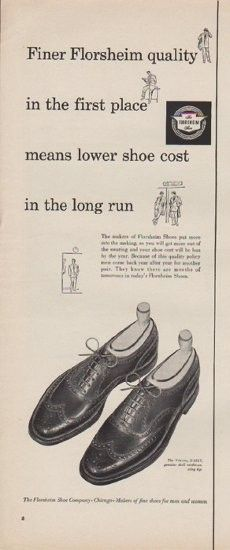 """Description: 1952 FLORSHEIM vintage print advertisement """"Finer Florsheim Quality""""-- Finer Florsheim quality in the first place means lower shoe cost in the long run. The Viking S-1317, genuine shell cordovan, wing tip. The Florsheim Shoe Company -- Size: The dimensions of the half-page advertisement are approximately 5.25 inches x 14 inches (13cm x 36cm). Condition: This original vintage half-page advertisement is in Very Good Condition unless otherwise noted ()."""
