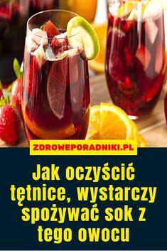 Jak oczyścić tętnice, wystarczy spożywać sok z tego owocu Health Fitness, Beef, Vegetables, Women's Fashion, Birthday, Diet, Meat, Fashion Women