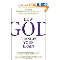 Great book about how your perception of God effects your brain.