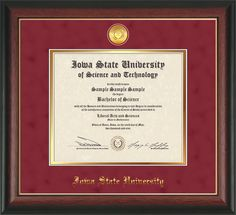 Iowa State University Diploma Frame: Premium hardwood moulding w/ISU medallion and name embossed in gold - Red suede on Gold Mat.  A unique graduation gift!
