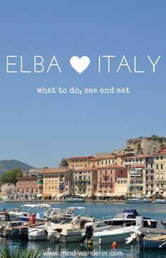 reisen elba italien europa travel guide italy europe tipps erfahrungen empfehlungen