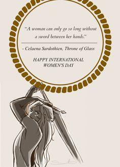 "celaenaelin: ""(art) Happy International Women's Day from everyone's favorite assassin! """