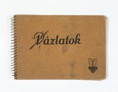 The cover of a notebook created by Dorottya Dezsoefi while in hiding.
