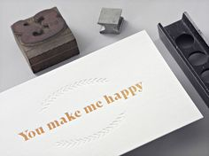 Letterpress Grußkarte von Designed, handprinted & manufactured in Vienna. You Make Me Happy, Vienna, Letterpress, Love Story, Cards Against Humanity, Paper, How To Make, Design, Paper Mill