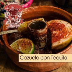 Cazuela con Tequila