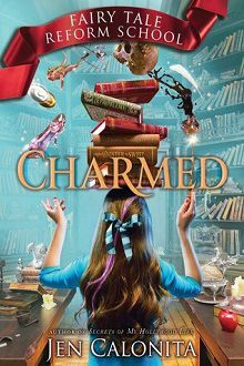 Charmed: Fairy Tale Reform School #2 by Jen Calonita with Excerpt and Pre-Release Giveaway!  Book 2 in the Fairy Tale Reform School series – where the villains are the teachers!   http://iam-indeed.com/charmed-fairy-tale-reform-school-2-by-jen-calonita-with-excerpt-and-pre-release-giveaway/