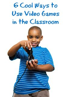 6 Cool Ways to Use Video Games in the Classroom. #weareteachers