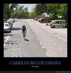 CARRILES BICI EN ESPAÑA - Fuck logic   Gracias a http://www.cuantarazon.com/   Si quieres leer la noticia completa visita: http://www.estoy-aburrido.com/carriles-bici-en-espana-fuck-logic/
