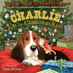 "Read ""Charlie and the Christmas Kitty"" by Ree Drummond available from Rakuten Kobo. Ree Drummond, the New York Times bestselling author of the Pioneer Woman Cooks series of books, and her lovable hound. Childrens Christmas Books, Childrens Books, Charlie The Ranch Dog, Dog Books, Reading Books, Cat Reading, Reading Library, Teaching Reading, Bassett Hound"