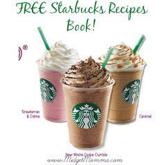 FREE Starbucks Recipes Cookbook!!
