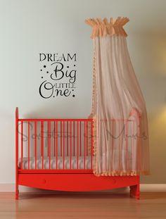 Dream Big Little One Nursery or Bedroom Vinyl | nursery wall decor | baby crib | baby shower gift | Baby room decor ideas