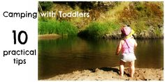Writing Out Loud: 10 Tips: Camping With Toddlers