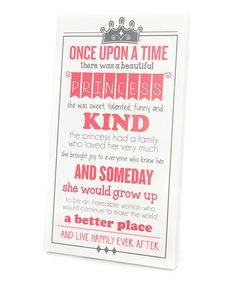 Another great find on #zulily! Pink 'Once Upon a Time' Wall Art by Twelve Timbers #zulilyfinds