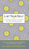 """List Your Self - Listmaking as the Way to Self Discovery Journal 5"""" x 8"""""""
