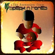 Oji & The Ascension Team - Speak 'N Tones