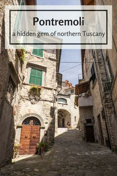 Itinerary of Pontremoli in Lunigiana, a hidden gem of Northern Tuscany