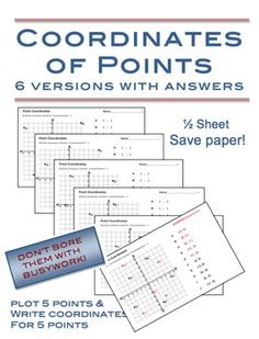 """Coordinates of Points - 6 versions with answers  - Just enough to know if they """"get it"""" $"""