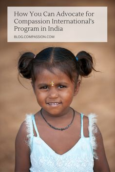 Compassion is seeking a resolution with the Indian government to continue its work with children in poverty. Here's how you can use your strong voice to advocate for the children served by Compassion International and their local partners in India!