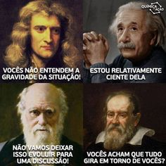 Grandes cientistas Portuguese Lessons, Funny Short Videos, Strange Photos, Science Humor, History Memes, Reading Quotes, Stephen Hawking, Nerd Geek, Puns