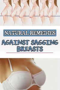 Natural remedies against sagging breasts