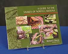 "Guide to the Snakes of North Carolina By Michael Dorcas 11""x8½""  Booklet covers thirty-seven species of snakes. $7.95"