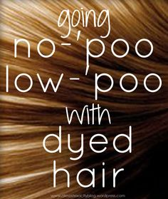 insight on going no-'poo or low-poo with dyed hair