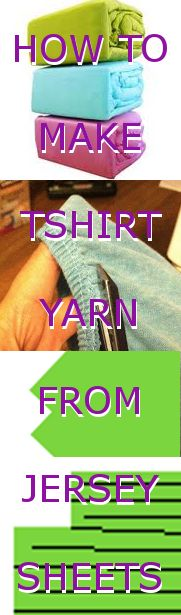 How to make T-shirt Yarn! DIY instructions on how I made T-shirt yarn from jersey sheets I bought at the thrift store.