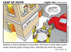 Living in the Sin building may seem pleasant for a while, but it's a firetrap, and eventually, it will burn down around you. Thankfully, there is a way of escape: the saving grace of Jesus. Christian Comics, Christian Cartoons, Christian Humor, Christian Quotes, Christian Art, Jesus Cartoon, Bible Humor, Names Of Jesus Christ, God Jesus