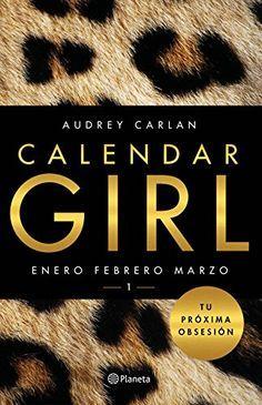 Descargar Calendar Girl 1 de Audrey Carlan Kindle, PDF, eBook, Calendar Girl 1 PDF Gratis