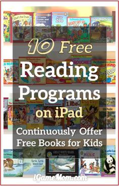 10 free reading programs that continuously offer free books to kids - daily, weekly or monthly. Some also have audio option for young children to listen to. All are available on mobile devices like iPad iPhone, many are also available on computers. A wonderful resource for children literacy.