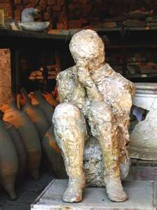 Pompeii...yes, that is a real person encased in ash.  When they tried to *open* one, they found that they are filled with *liquid*...