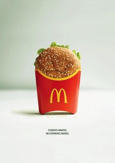 Mcdonald's are looking for people who are earger to learn rather than having some experience. Mcdonald's recruitment strategy is quite different than . Creative Advertising, Advertising Poster, Advertising Campaign, Advertising Design, Product Advertising, Famous Ads, Famous Advertisements, Recruitment Ads, Banners